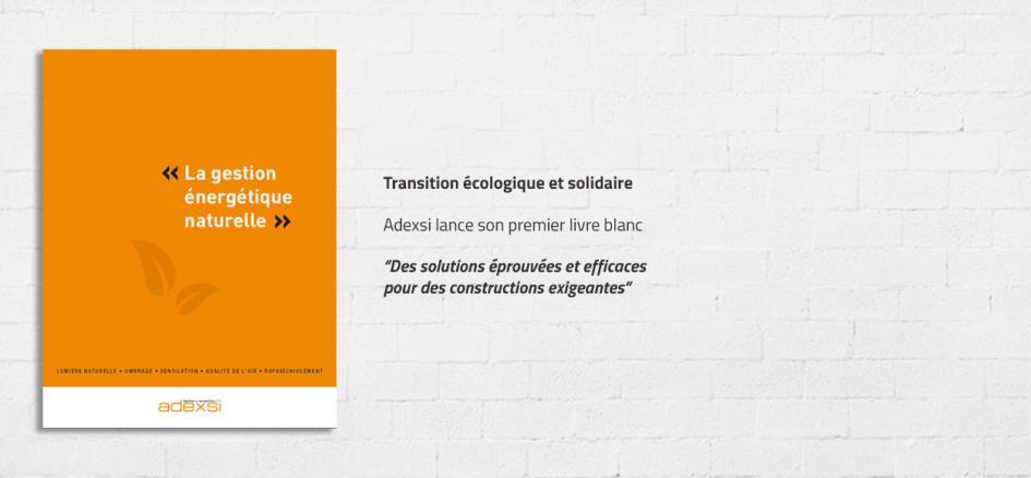 Gestion énergétique naturelle : Adexsi lance son premier livre blanc