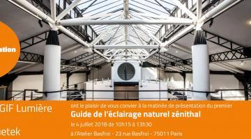 Bluetek et le Gif Lumière vous invitent au lancement du Guide de l'éclairage naturel zénithal à paris en juillet 2018