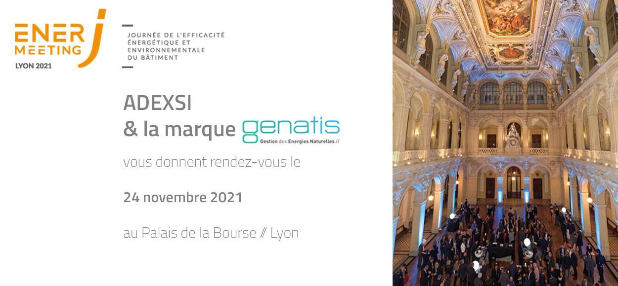 EnerjMeeting Lyon 2021 : Adexsi présente Genatis